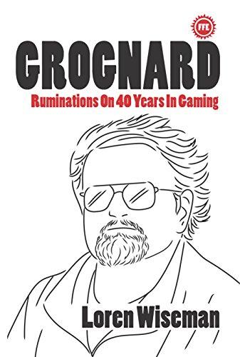 GROGNARD: Ruminations On 40 Years In Gaming