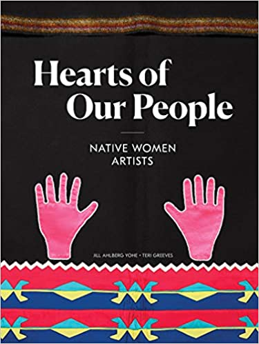cover image Hearts of Our People: Native Women Artists