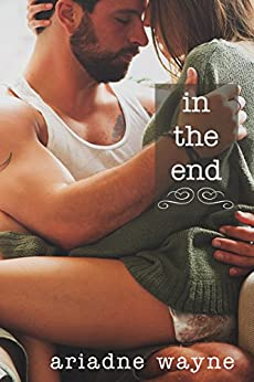 In the End (Lifetime Book 3) by [Wayne, Ariadne ]