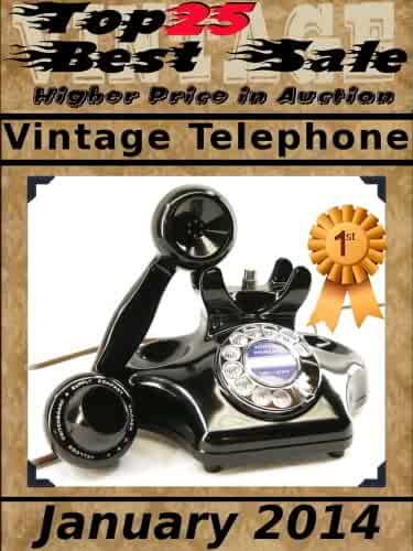 Top25 Best Sale - Higher Price in Auction - Vintage Telephone - January 2014