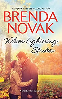 When Lightning Strikes (Whiskey Creek) by [Novak, Brenda]