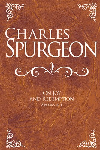 Charles Spurgeon On Joy And Redemption (8 Books in - Mall Lake Stores Charles