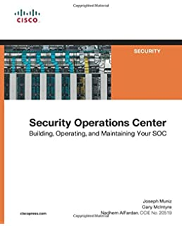 Designing and building security operations center 9780128008997 security operations center building operating and maintaining your soc malvernweather Gallery