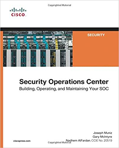 Security operations center building operating and maintaining security operations center building operating and maintaining your soc joseph muniz gary mcintyre nadhem alfardan 9780134052014 amazon books fandeluxe Image collections