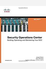 Security Operations Center: Building, Operating, and Maintaining your SOC Paperback