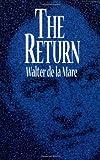 The Return, Walter de la Mare, 0486296881