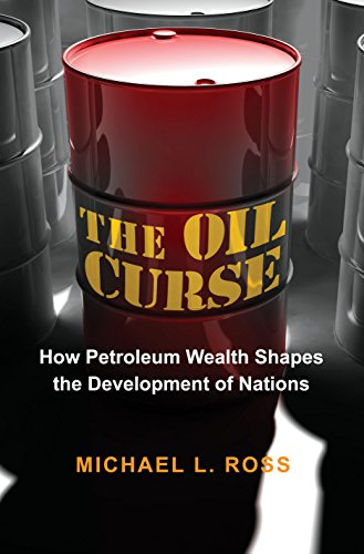The oil curse how petroleum wealth shapes the development of the oil curse how petroleum wealth shapes the development of nations por ross fandeluxe Images