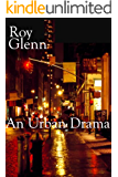 An Urban Drama (The Mike Black Saga Book 3)