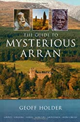 The Guide to Mysterious Arran