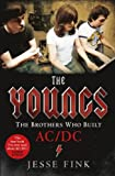 The Youngs - The Brothers Who Built Ac/Dc: The Brothers Who Built AC/DC