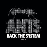 VARIOS-ANTS HACK THE SYSTEM VOL 3
