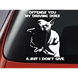 Star Wars Inspired YODA 'Offends You My Driving Does...' Vinyl Decal - Car Window Sticker