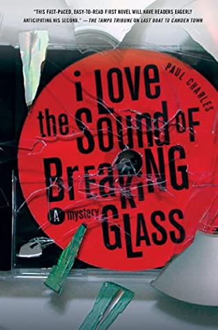 book cover of I Love the Sound of Breaking Glass