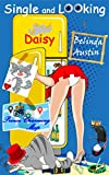 Single and Looking Daisy (Secret Lives of Sisters Book 1)