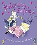 Snoring Beauty, Rachael Mortimer, 1862309469