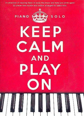 4 opinioni per Music Sales Keep calm and play on- Manuale di 22 spartiti per pianoforte, con