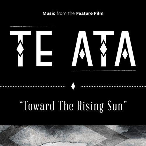 """Toward the Rising Sun (From """"Te Ata"""")"""