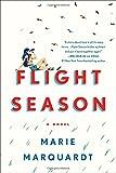 Flight Season: A Novel