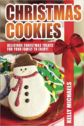 Christmas Cookies Delicious Christmas Treats For Your Family To