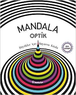 Mandala Optik Buyukler Icin Boyama Kitabi Silya Zengilli Senem