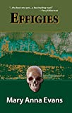 Effigies (Faye Longchamp Mysteries, No. 3)