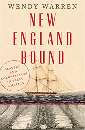 Amazon new england bound slavery and colonization in early amazon new england bound slavery and colonization in early america ebook wendy warren kindle store fandeluxe Ebook collections