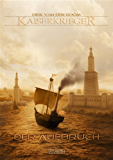 Kaiserkrieger 3: Der Aufbruch