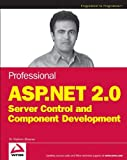 Professional ASP. NET 2. 0 Server Control and Component Development, Shahram Khosravi, 0471793507