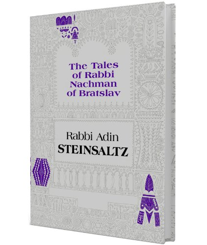 The Tales of Rabbi Nachman of Bratslav: Selections with Commentary