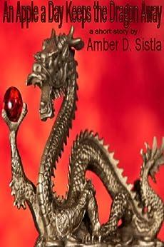 An Apple a Day Keeps the Dragon Away (Break Bites) by [Sistla, Amber D.]