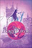 The Mage Circle, Judy Shank Cyg, 160563509X