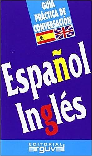 Guía de conversación español-inglés GUÍAS DE CONVERSACIÓN ...