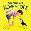 God Made You Nose to Toes
