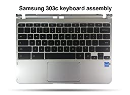 Samsung Chromebook 303c Replacement Keyboard, Palmrest, Touchpad Assembly