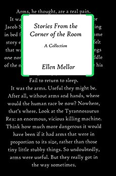 Stories From The Corner of the Room by [Mellor, Ellen]