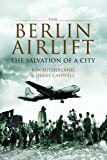 img - for Berlin Airlift, The: The Salvation of a City book / textbook / text book