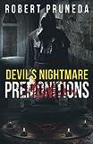 Devil's Nightmare: Premonitions (Volume 2)