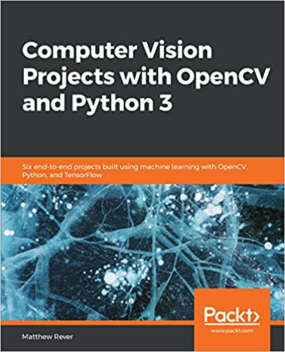 Amazon com: Computer Vision Projects with OpenCV and Python