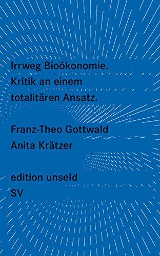 Irrweg Bioökonomie (edition unseld)