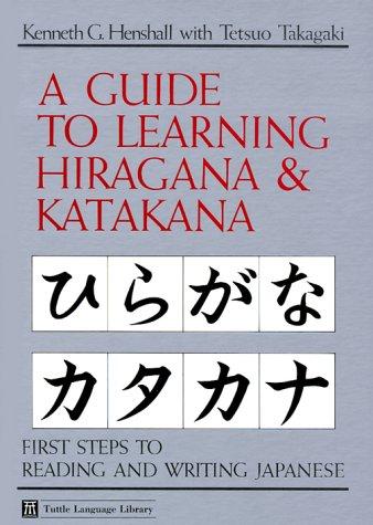 Guide to Learning Hiragana & Katakana (Tuttle Language Library)