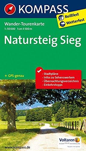 Natursteig Sieg: Wander-Tourenkarte. GPS-genau. 1:50000 (KOMPASS-Wander-Tourenkarten, Band 2501)