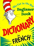 Dictionary in French: The Cat in the Hat (Beginner Series)