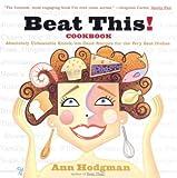 Beat This! Cookbook, Ann Hodgman, 0395971772