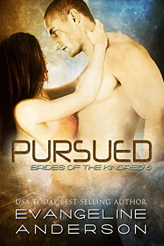 Pursued Brides of the Kindred 6