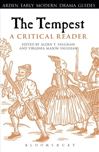 The Tempest: A Critical Reader (Arden Early Modern Drama Guides)