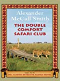 The Double Comfort Safari Club (Wheeler Hardcover)