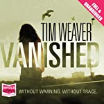 Vanished: David Raker, Book 3 | Tim Weaver