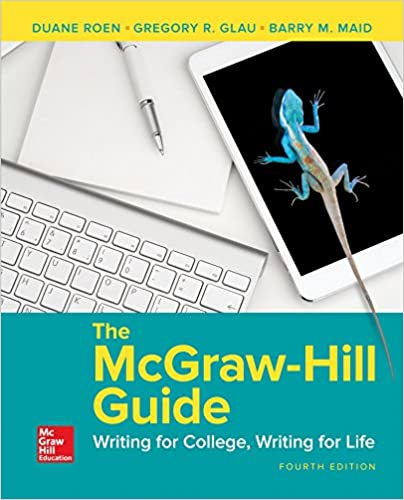 The mcgraw hill guide writing for college writing for life duane the mcgraw hill guide writing for college writing for life duane roen gregory r glau barry m maid professorhead faculty of technical communication fandeluxe Image collections