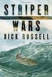 Striper Wars, Dick Russell, 1559636327