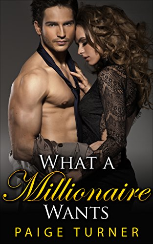 What A Millionaire Wants
